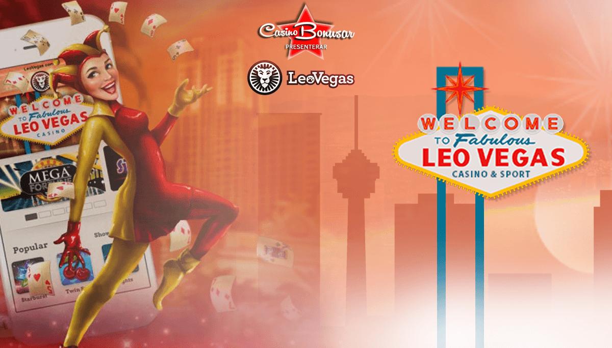 Spela med stor och gratis casino bonus hos LeoVegas