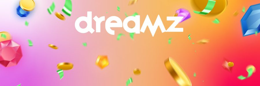 dreamz bonus